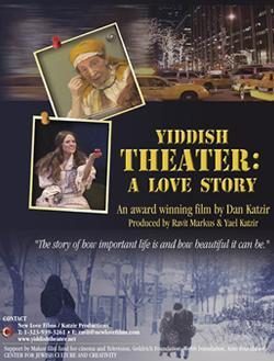 Yiddish Theater: A Love Story
