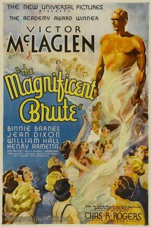 Magnificent Brute