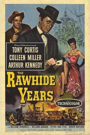 Rawhide Years