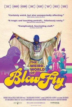 Weird World of Blowfly