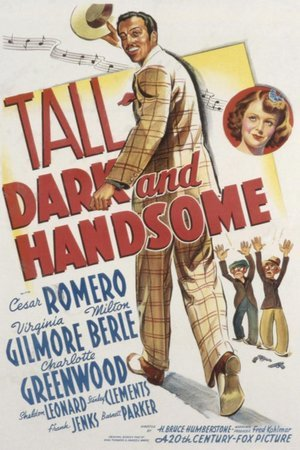 Tall, Dark and Handsome