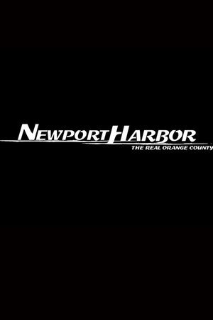 Newport Harbor: The Real Orange County