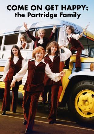 Come on Get Happy... The Partridge Family Story